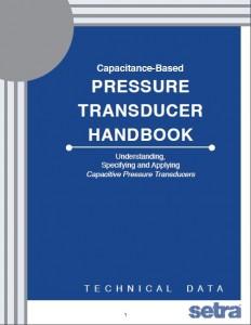 Setra's Pressure Transducer Handbook
