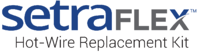 Setra FLEX Hot-Wire Replacement Kit Logo